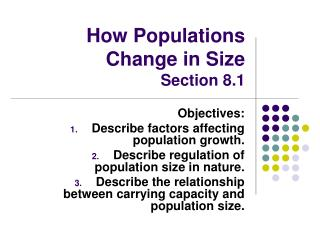 How Populations Change in Size Section 8.1