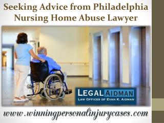 Seeking Advice from Philadelphia Nursing Home Abuse Lawyer