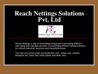 Reach Nettings Solutions Pvt. Ltd