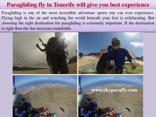 Paragliding fly in Tenerife will give you best experience