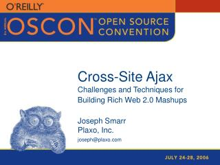 Cross-Site Ajax Challenges and Techniques for Building Rich Web 2.0 Mashups