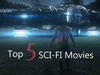 Top 5 SCI - FI Movies
