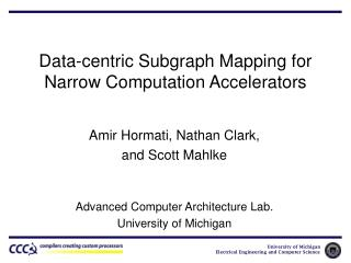 Data-centric Subgraph Mapping for Narrow Computation Accelerators