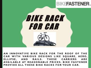 Bike rack for car roof at affordable price - Bike Fastener