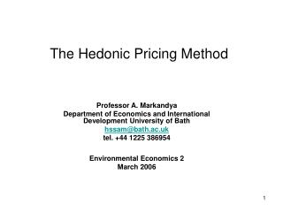 The Hedonic Pricing Method