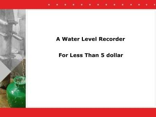 A Water Level Recorder
