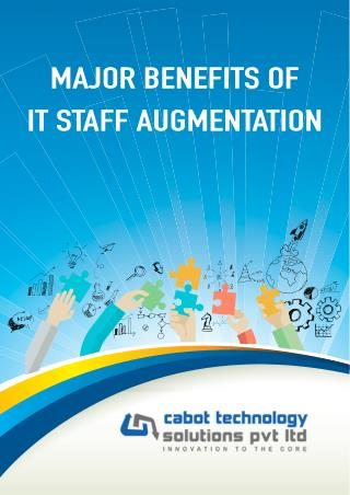 Major Benefits of IT Staff Augmentation