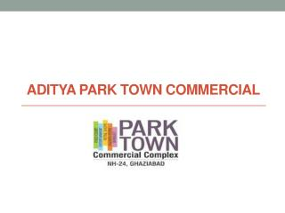 Aditya Park Town at NH 24 Ghaziabad