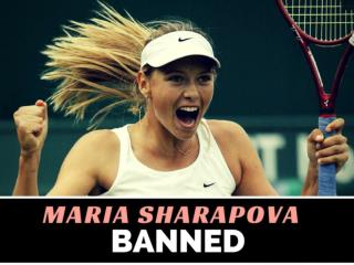 Maria Sharapova banned