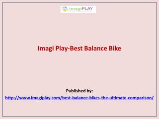 Imagi Play-Best Balance Bike