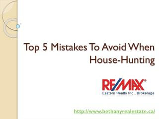 Top 5 Mistakes To Avoid When House-Hunting