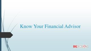 Know Your Financial Advisor
