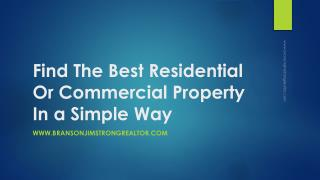 Find The Best Residential Or Commercial Property In a Simple Way