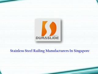 Stainless Steel Railing Manufacturers Singapore