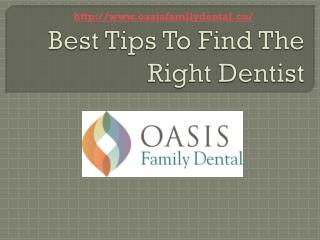 Best Tips To Find The Right Dentist