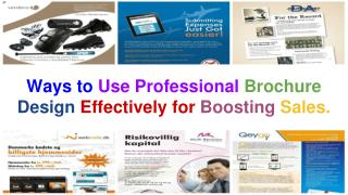 Ways to Use Professional Brochure Design Effectively for Boosting Sales