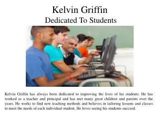 Kelvin Griffin - Dedicated To Students