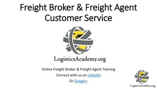Freight Brokers & Freight Agent Customer Service