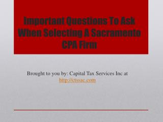Important Questions To Ask When Selecting A Sacramento CPA Firm