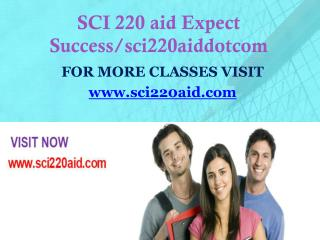 SCI 220 aid Expect Success/sci220aiddotcom
