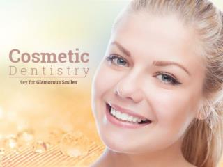 Cosmetic Dentistry - Key for Glamorous Smile
