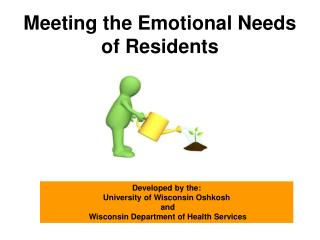 Meeting the Emotional Needs of Residents