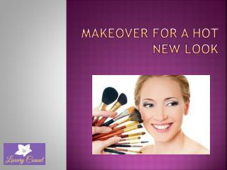 Makeover for a Hot New Look