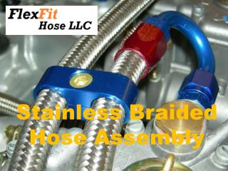 Get The Stainless Braided Hose Assembly