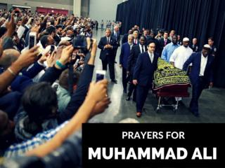 Prayers for Muhammad Ali