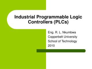 Industrial Programmable Logic Controllers (PLCs)