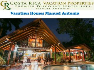 Vacation Homes Manuel Antonio