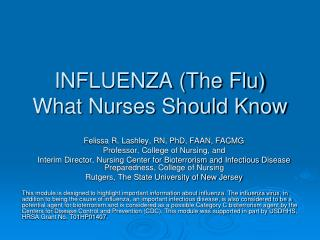 INFLUENZA (The Flu) What Nurses Should Know
