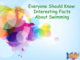 Interesting Facts About Swimming: Watersafe Swim School