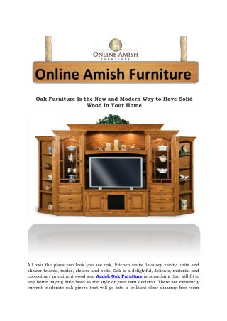 Oak Furniture Is the New and Modern Way to Have Solid Wood in Your Home