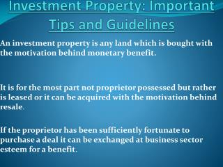 Investment Property: Important Tips and Guidelines