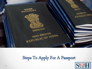 Steps To Apply For A Passport