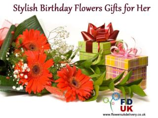 Stylish Birthday Flowers Gifts for Her