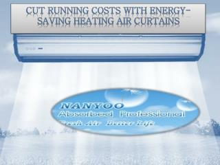 Cut Running Costs With Energy-Saving Heating Air Curtains