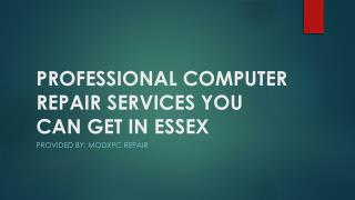 Professional Computer Repair Services You Can Get In Essex
