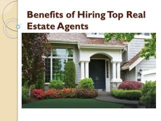 Benefits of Hiring Top Real Estate Agents