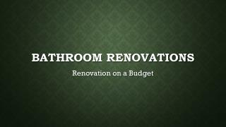 Bathroom Renovations-Renovation on a Budget
