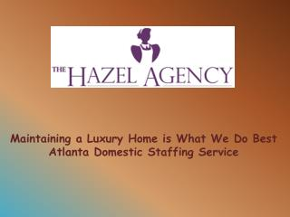 Housekeeper and Estate Staffing Agency in Atlanta