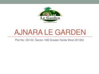 2/3 bhk Flats in Ajnara Le Garden Greater Noida West