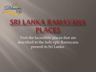 Sri Lanka Ramayana places - Ram Setu - Ashok Vatika in Sri Lanka