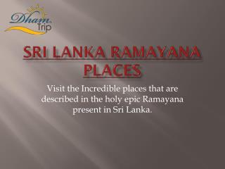 Sri Lanka Ramayana places - Ashok Vatika in Sri Lanka