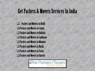 Get Best Packers and Movers Services in India