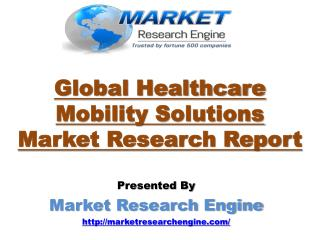 Healthcare Mobility Solutions Market will Grow at a CAGR of 28.0% by 2023 - by Market Research Engine