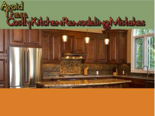Avoid These Costly Kitchen Remodeling Mistakes