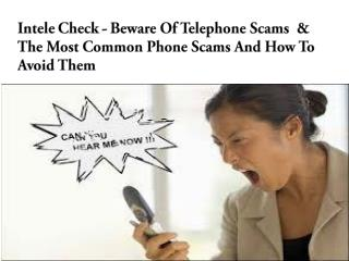 Intele Check - Beware Of Telephone Scams & The Most Common Phone Scam