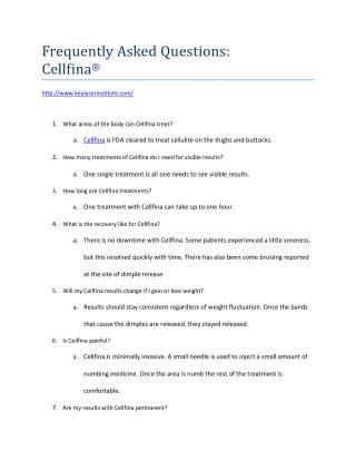 Cellfina Cellutely Reduction Frequently Asked Questions